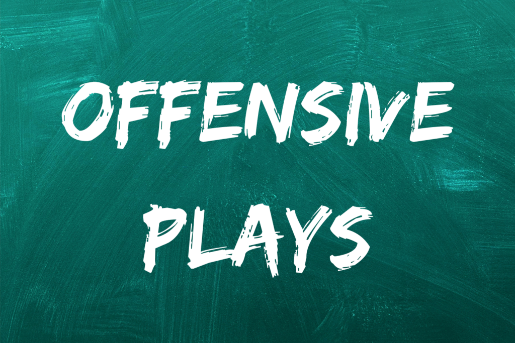 offensive plays