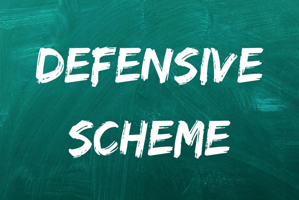Defensive Scheme